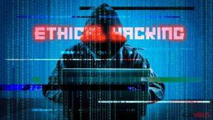 Qué necesitas saber sobre el Hacking Ético
