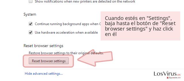 Cuando estés en 'Settings', baja hasta el botón de 'Reset browser settings' y haz click en él
