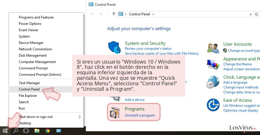 Si eres un usuario 'Windows 10 / Windows 8', haz click en el botón derecho en la esquina inferior izquierda de la pantalla. Una vez que se muestre 'Quick Access Menu', selecciona 'Control Panel' y 'Uninstall a Program'.