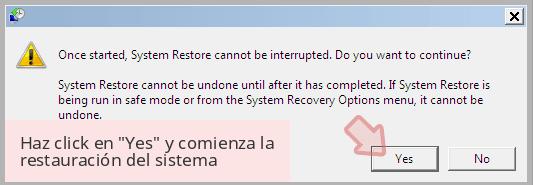 Haz click en 'Yes' y comienza la restauración del sistema