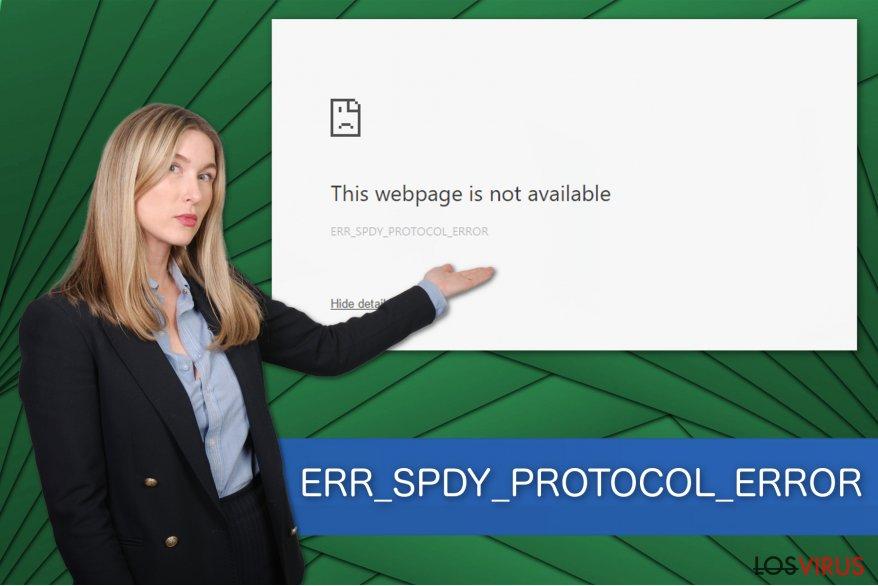 Ilustración de ERR_SPDY_PROTOCOL_ERROR