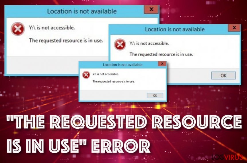 «The Requested Resource is in Use» error