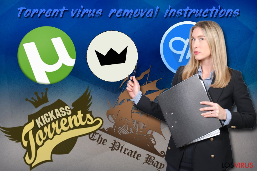 Guía de eliminación de virus Torrent