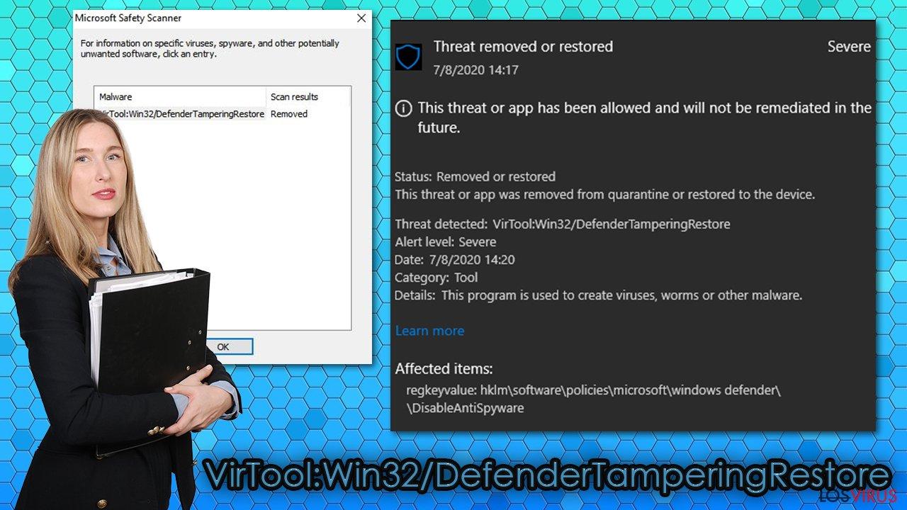 Virus VirTool:Win32/DefenderTamperingRestore